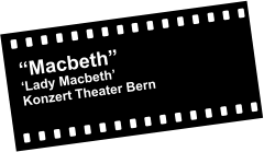 """Macbeth"" 'Lady Macbeth' Konzert Theater Bern"